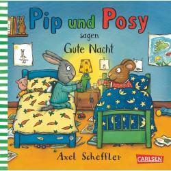Pip und Posy sagen Gute Nacht