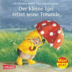 MaxiPixi Nr. 138: Der kleine Igel rettet seine Freunde