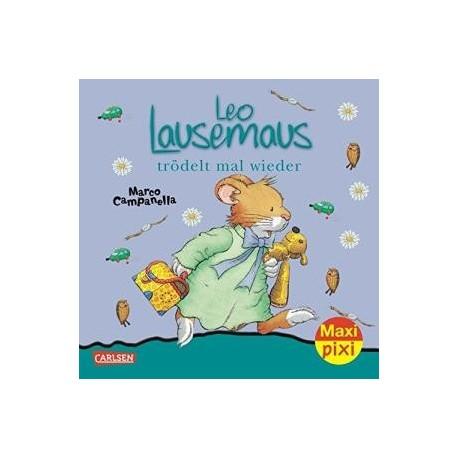MaxiPixi Nr. 107: Leo Lausemaus trödelt mal wieder