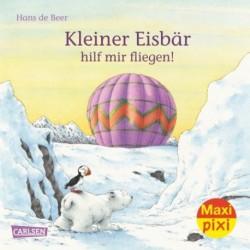 MaxiPixi Nr. 222: Kleiner Eisbär, hilf mir fliegen!