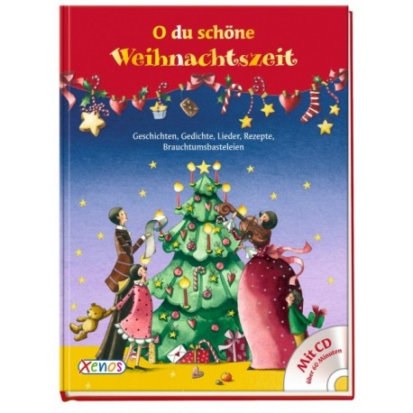 O du schöne Weihnachtszeit ..., m. Audio-CD
